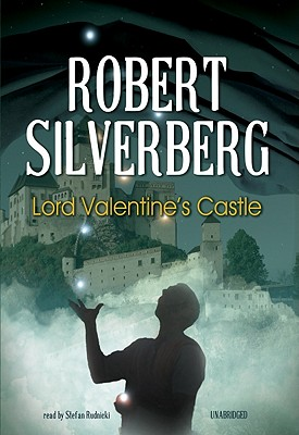 Lord Valentine's Castle [With Earbuds] (Playaway Adult Fiction) Cover Image