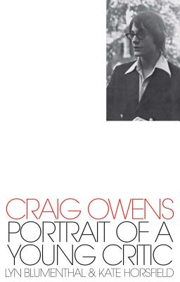 Craig Owens: Portrait of a Young Critic Cover Image