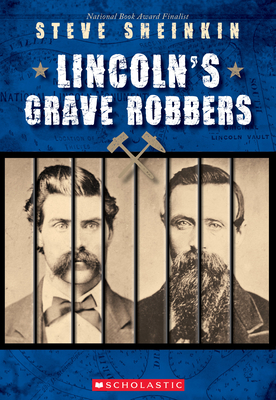 Lincoln's Grave Robbers (Scholastic Focus) Cover Image