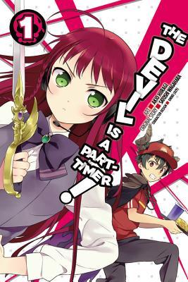 The Devil Is a Part-Timer!, Vol. 1 (manga) (The Devil Is a Part-Timer! Manga #1) Cover Image