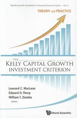 The Kelly Capital Growth Investment Criterion Cover