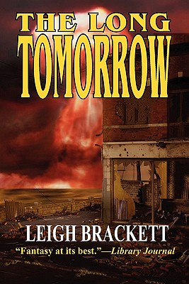 The Long Tomorrow Cover Image