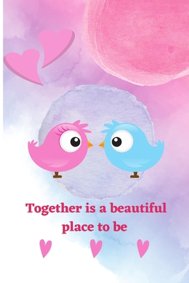 together is a beautiful place to be Cover Image