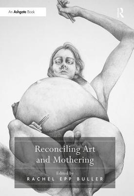 Cover for Reconciling Art and Mothering
