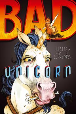 Bad Unicorn (The Bad Unicorn Trilogy #1) Cover Image