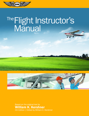 The Flight Instructor's Manual (Flight Manuals) Cover Image
