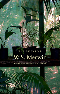 The Essential W.S. Merwin Cover Image