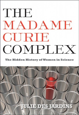 The Madame Curie Complex Cover
