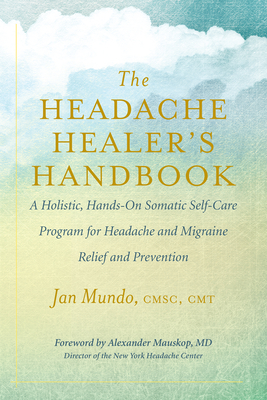 Cover for The Headache Healer's Handbook