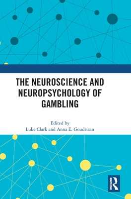 The Neuroscience and Neuropsychology of Gambling Cover Image