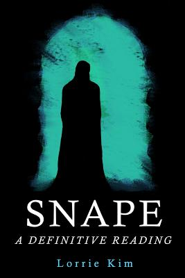 Snape: A Definitive Reading Cover Image
