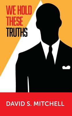 Cover for We Hold These Truths
