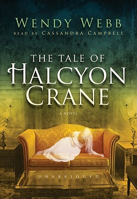 The Tale of Halcyon Crane [With Earbuds] Cover Image