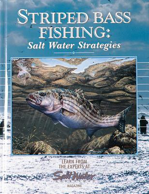 Striped Bass Fishing: Salt Water Strategies Cover Image