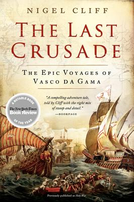 The Last Crusade: The Epic Voyages of Vasco Da Gama Cover Image