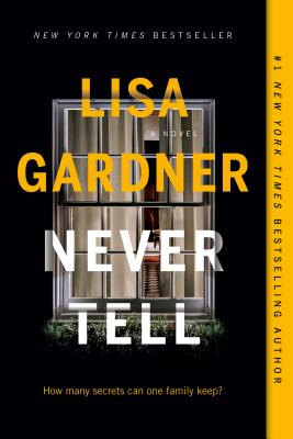 Never Tell: A Novel (A D.D. Warren and Flora Dane Novel) Cover Image