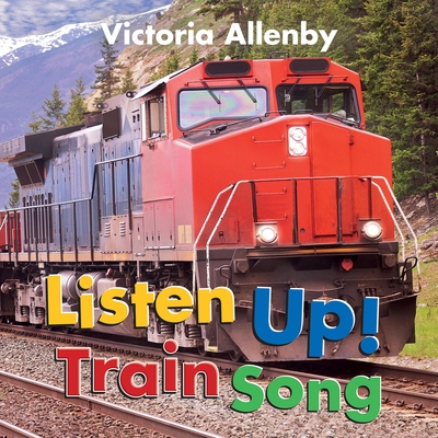 Listen Up! Train Song Cover Image