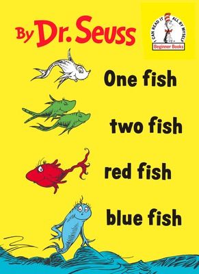 One Fish Two Fish Red Fish Blue Fish (Beginner Books(R)) Cover Image
