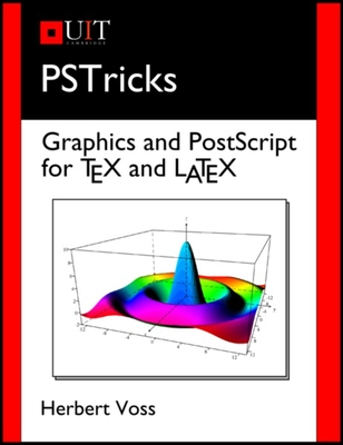 PSTricks: Graphics and PostScript for TeX and LaTeX Cover Image