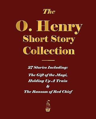 The O. Henry Short Story Collection - Volume I Cover Image