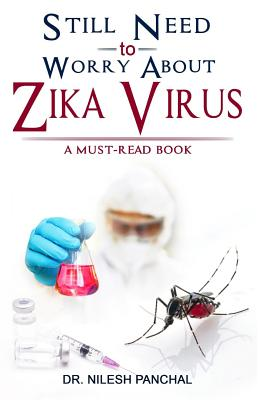 Still Need to Worry About Zika Virus Cover Image