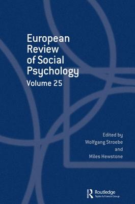 European Review of Social Psychology: Volume 25 (Special Issues of the European Review of Social Psychology) Cover Image