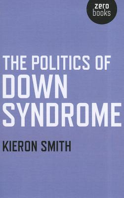 The Politics of Down Syndrome Cover