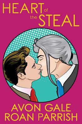Heart of the Steal Cover Image