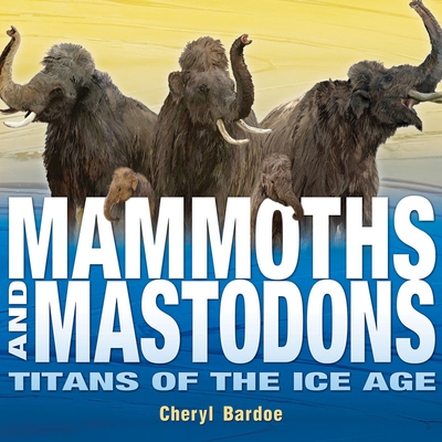 Mammoths and Mastodons Cover