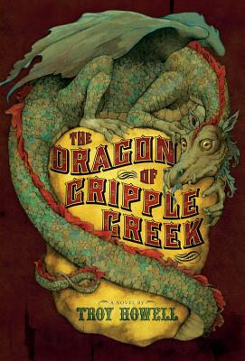 The Dragon of Cripple Creek Cover