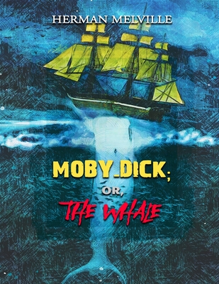 Moby-Dick; or, The Whale: Annotated Cover Image