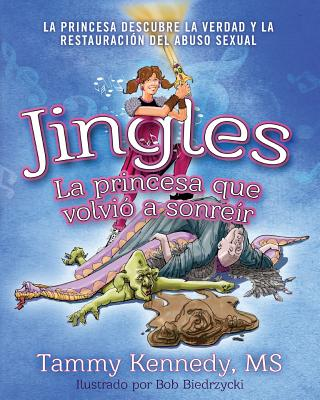 Jingles, La Princesa Que Volvió a Sonreír Cover Image