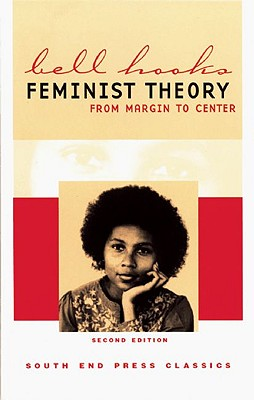 Feminist Theory: From Margin to Center (Second Edition) Cover Image
