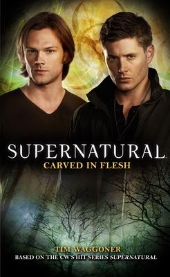 Supernatural: Carved in Flesh Cover Image