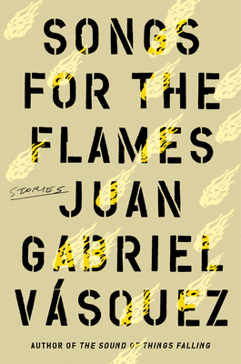 Songs for the Flames: Stories Cover Image