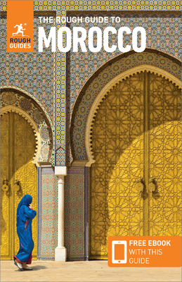 The Rough Guide to Morocco (Travel Guide with Free Ebook) (Rough Guides) Cover Image