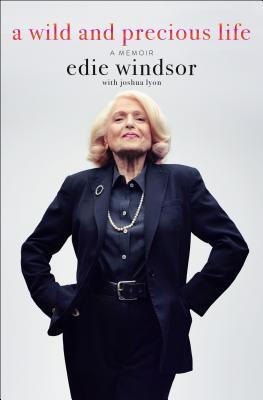 A Wild and Precious Life: A Memoir Cover Image