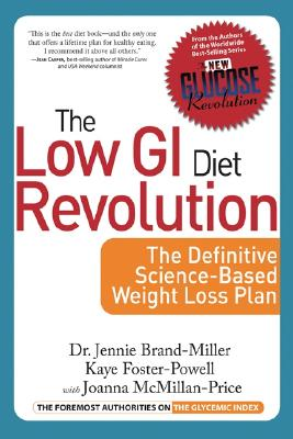 The Low GI Diet Revolution: The Definitive Science-Based Weight Loss Plan Cover Image
