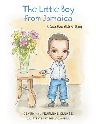 The Little Boy From Jamaica: A Canadian History Story Cover Image