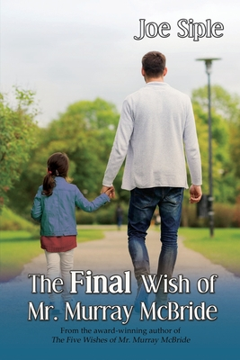 Cover for The Final Wish of Mr. Murray McBride