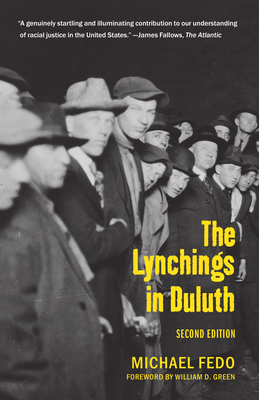 The Lynchings in Duluth: Second Edition Cover Image