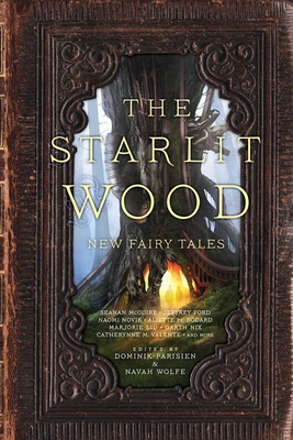 The Starlit Wood: New Fairy Tales Cover Image