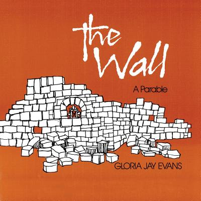 The Wall: A Parable Cover Image