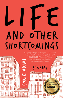 Life and Other Shortcomings: Stories cover