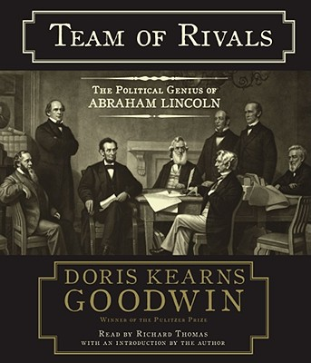Team of Rivals: The Political Genius of Abraham Lincoln Cover Image