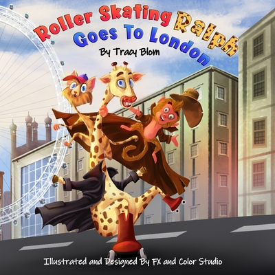 Roller Skating Ralph: Goes to London Cover Image