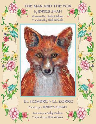 The Man and the Fox -- El hombre y el zorro: English-Spanish Edition Cover Image