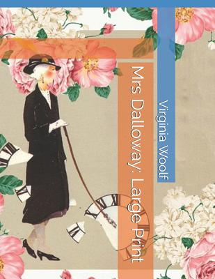 Mrs Dalloway: Large Print Cover Image