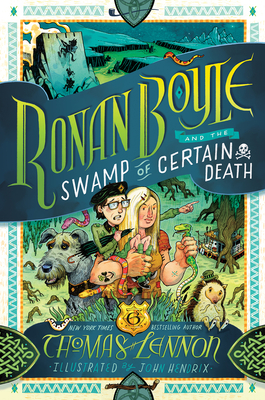 Ronan Boyle and the Swamp of Certain Death (Ronan Boyle #2) Cover Image