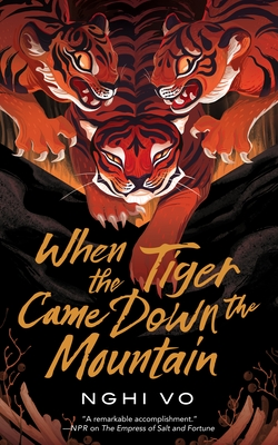 When the Tiger Came Down the Mountain (The Singing Hills Cycle #2) Cover Image